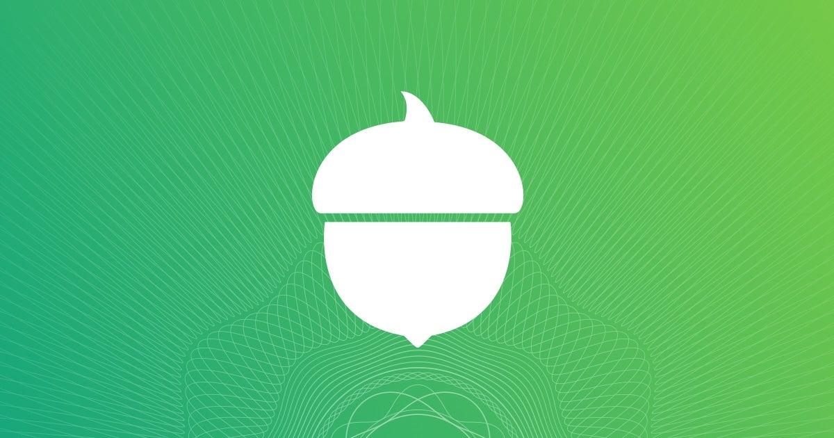 acorns invest earn grow spend later acorns